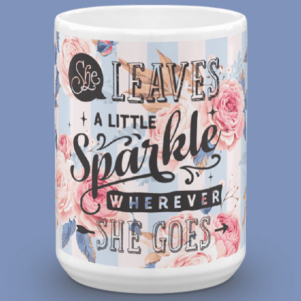 she leaves sparkles mug